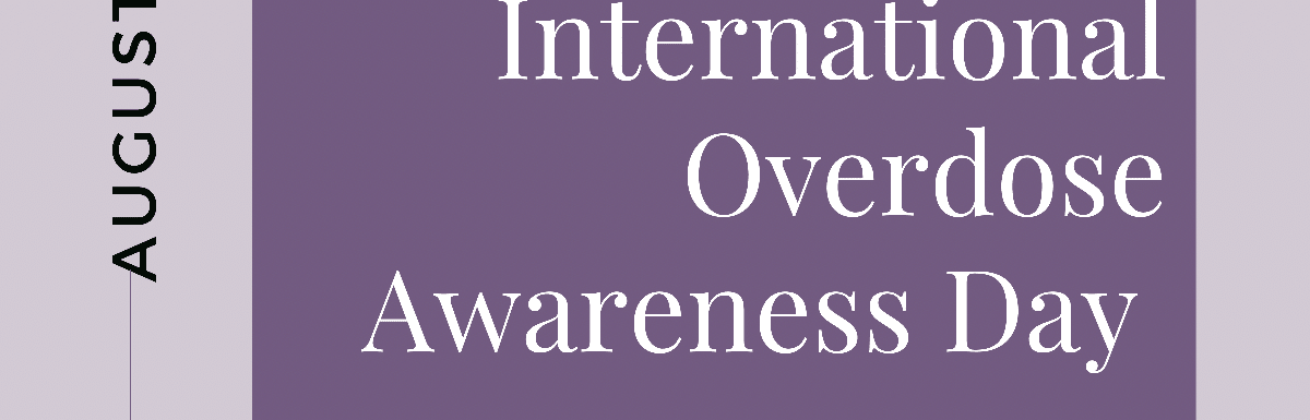 Blog Post - Intl Overdose Awareness Day